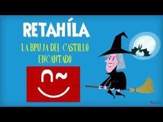 Retahíla: La bruja del castillo encantado - YouTube