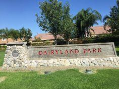 The Dairyland Park sign in Eastvale, California. #cityofeastvale http://youreastvalerealtor.com/eastvale-parks/