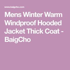 Mens Winter Warm Windproof Hooded Jacket Thick Coat - BaigCho