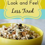 8 Ways to Look and Feel Less Tired  DIY & Crafts - Raining Hot Coupons