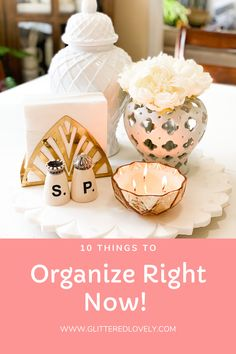 How to Stay organized daily is all about keeping on top of the little things. Here are 10 Things to Organize right now that will help you stay organized. #stayorganized #howtostayorganized