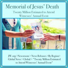 """Jehovah's Witnesses are participating in a global campaign to invite as many as possible to the Memorial of Christ's death, which will be held on April 3, 2015. For more visit JW.org >Newsroom > News Releases >By Region> Global News > Global > """"Twenty Million Estimated to Attend Witnesses' Annual Event"""" ༺♥༻ Fri, Apr 3, 2015 the Memorial of Jesus' Death will be held. You are invited to attend. For a time and place near you visit JW.org > About Us > Memorial"""