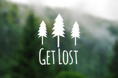 DECAL [Get Lost] Vinyl Decal, Car Window Decal, Laptop Decal, Laptop Sticker, Water Bottle Decal, Phone Decal, Bumper Sticker, Car Decal