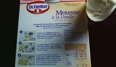 Mousse à la Vanille – von Dr. Oetker – mit kalter Milch zuzubereiten ; Auf der Verpackung ist die Anleitung