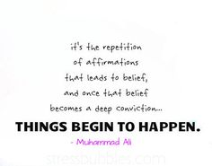 Negatives become reality. Affirmations become reality.