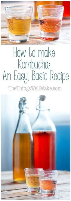 A simple, tasty way to get in probiotics is to drink kombucha, a fermented carbonated beverage made from tea. Learn how to make kombucha with this basic recipe. via @thethingswellmake