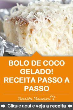 CLIQUE NA IMAGEM e veja como fazer a receita de bolo de coco gelado. Uma receita fácil de bolo gelado de coco delicioso!  #receita #receitas #receitamaneira #culinaria #gastronomia #comida #comidas #receitasgostosas #masterchef #tudogostoso #bolo #bolos #bolodecoco #bolodechocolate #bologelado #receitadebolo #receitasdebolos #bolodeaniversario #boloinfantil #festa #aniversario #bolodecocogelado #criancas #mae #maedemenina #maedemenino Cake Recipes, Dessert Recipes, Desserts, Dino Cake, Keto Diet List, Good Food, Yummy Food, Food Lists, Party Cakes