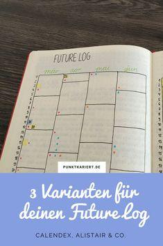 Bullet Journal Future Log: 3 Varianten für deine Bullet Journal Jahresübersicht | Calendex, Alistair, Future Log