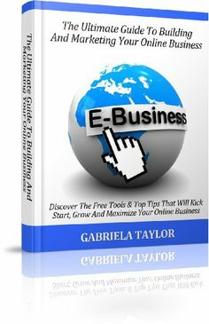 Online Business: The Ultimate Guide To Building And Marketing Your Online Business With Free Tools (Internet Marketing, Social Media for Profit, Web 2.0, Web Marketing) by Gabriela Taylor. $6.23. Author: Gabriela Taylor. 132 pages