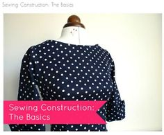Sewing Construction: The Basics