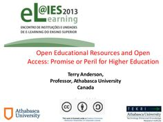 Open Educational Resources and Open Access: Promise or Peril for Hi...
