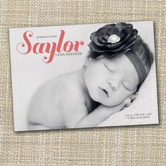 """custom photo baby birth announcement - like the font on this one too - with the b/w photo and could do color for the name and the border can be the """"chevron"""" to go with her room??"""