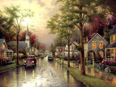 I have a print of this one.  Couldn't afford the painting.    Google Image Result for http://www.artbythomaskinkade.com/images/kinkade_hometownMornB.jpg