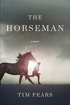 Tim Pears' The Horseman is one of the year's biggest new historical fiction book series.