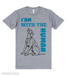 """i'am with the human tshirt 