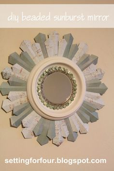 DIY Beaded Sunburst Mirror {Guest Post from Setting for Four} - How to Nest for Less™ Mirror Set, Diy Mirror, Beaded Mirror, Starburst Mirror, Diy Coasters, Paper Supplies, Ceiling Medallions, Round Mirrors, Diy Projects To Try