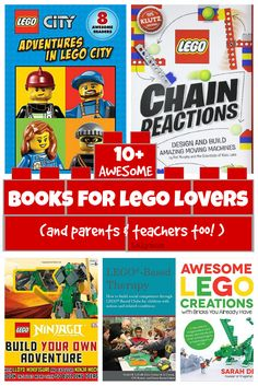 10+ Awesome Books for LEGO Lovers, their parents and educatators