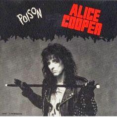 Poison. Alice Cooper