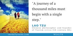 """""""A journey of a thousand miles must begin with a single step.""""   - LAO TZU (circa 5th century BC) Chinese philosopher and founder of Taoism  -------------- You can do it."""