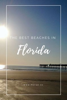 Taking a trip to Florida and need the best beaches to visit? Head on over to www.morae.co where we share our favorite beaches to get a tan, grab a bite to eat or relax with a cold drink in your hand while enjoying the beautiful Florida Sun.