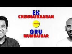 Hilarious video shows what happens when a Chennaikaaran meets a Mumbaikar