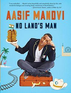 No Land's Man by Aasif Mandvi, http://www.amazon.com/dp/B00LWAP6JC/ref=cm_sw_r_pi_dp_G09tub0MA40CF