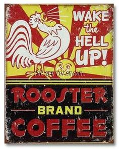 Rooster Brand Coffee Distressed Retro Vintage Tin Sign Old Tin Signs For Sale Vintage Humor, Café Vintage, Vintage Tin Signs, Style Vintage, Vintage Posters, Funny Vintage, Vintage Coffee Signs, Retro Funny, Vintage Artwork
