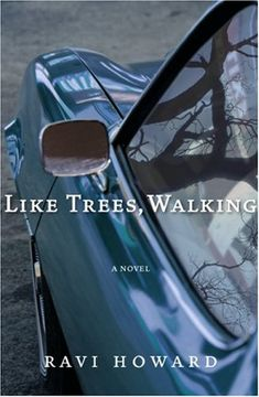 Like Trees, Walking -- by Ravi Howard  LIKE TREES, WALKING examines an old tale in the New South. Based on the true story of the 1981 lynching of Michael Donald in Mobile, Alabama, the novel follows the lives of Paul and Roy Deacon, teenagers and childhood friends of Michael Donald, as they cope with the aftermath of his hanging. It is Paul Deacon who discovers the body, and the experience leaves him forever changed.