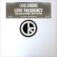Klaxons - Love Frequency (Tom Rowlands & Mild Pitch Remixes) [PH35]