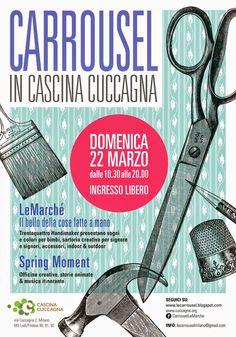 CARROUSEL: Carrousel domenica 22 marzo Cascina Cuccagna Milan...