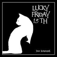 LUCKY FRIDAY THE 13th