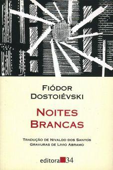 Noites Brancas – Fiódor Dostoiévski   Fragmento Literário