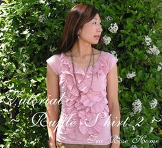 Tea Rose Home: Tutorial ~Ruffle Shirt 2 ~