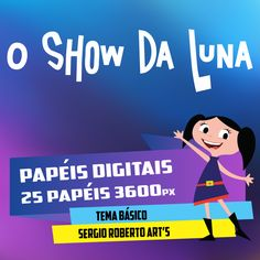 o show da luna kit #001 - scrapbook digital papeis digitais sergio roberto arts