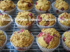 Healthy_Pumpkin_Banana_Cranberry_Muffins made with coconut oil and honey or maple syrup and large flake oats!
