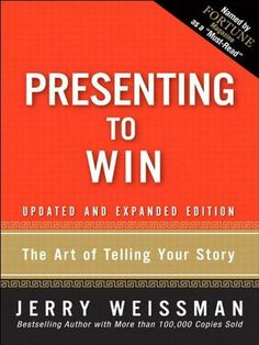 Presenting to Win: The Art of Telling Your Story, Updated and Expanded Edition by Jerry Weissman, http://www.amazon.com/dp/B001M60BKK/ref=cm_sw_r_pi_dp_Ze.lsb19NBY8M