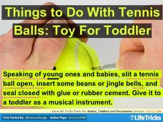 Babies, Toddlers and Preschoolers - Things to Do With Tennis Balls: Toy For Toddler