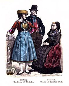 Late Nineteenth Century - North German Folk Dress Hamburg, Man and Woman from the Vierlande, Hannover, Peasant Woman from Nottendorf (Geest)  #Vierlande #Hamburg #Hannover