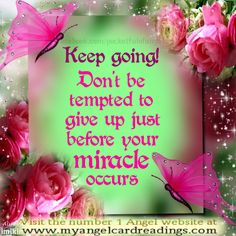 Image Quotes - Miracles - Miracles - Angel Sayings - Inspirational Quotes - Page 11 Don't Give Up, Never Give Up, Angel Quotes, Angel Sayings, Parchment Background, Organ Donation, This Is Us Quotes, Faith In God, Spiritual Inspiration