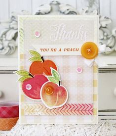 You're A Peach Card by Melissa Phillips for Papertrey Ink (June 2015)