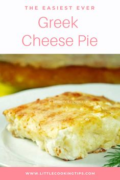 Greek Cheese Pie, Cheese Pies, Goat Cheese, Feta Cheese Recipes, Appetizer Recipes, Recipe Using Feta Cheese, Cheese Pie Recipe, Greek Appetizers, Dinner Recipes