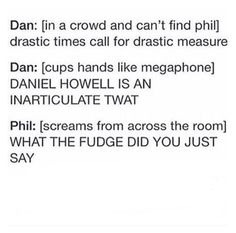 I feel like Dan would be the one who would say the last sentence, but still cute