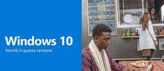 Informazioni+di+base+e+novità+nell'+ultimo+aggiornamento+Windows+10