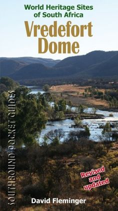 Vredefort Dome: World Heritage Sites of South « LibraryUserGroup.com – The Library of Library User Group