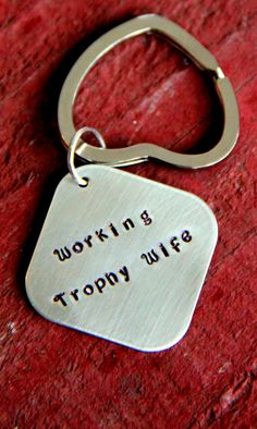 Trophy Wife Keychain Trophy Wife Gift For by whiteliliedesigns, $19.50