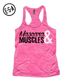 """MASCARA & MUSCLES"" Burnout Racerback Tank    Would you rather be covered in sweat at the gym, or covered in clothes at the beach?    Available Sizes:  S, M, L, XL, XXL  (Check Sizing Chart Above For Measurements)    • 65% polyester/35% ring-spun combed cotton  • Very Soft and Lightweight  • Relaxed Fit    Thank you for visiting our shop, and please feel free to contact us with any comments, questions, or suggestions, we would be happy to hear them! 