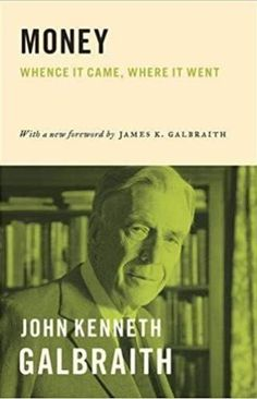 Buy Money: Whence It Came, Where It Went by James K. Galbraith, John Kenneth Galbraith and Read this Book on Kobo's Free Apps. Discover Kobo's Vast Collection of Ebooks and Audiobooks Today - Over 4 Million Titles! Famous Letters, Billionaire Books, Phil Knight, Larry Page, Knowledge And Wisdom, Bad Blood, Reading Lists, Books To Read, Audiobooks