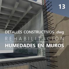 Detalles DWG donde se explican los procesos constructivos para reparar muros de sótano afectados por la huemedad.