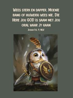 Viking Quotes, Afrikaanse Quotes, Goeie Nag, Goeie More, Armor Of God, Dear God, Bible Scriptures, Cute Baby Animals, Wisdom Quotes