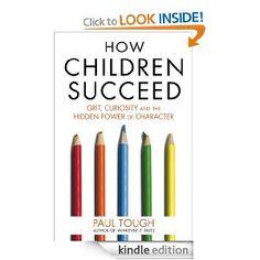 Amazon.com: How Children Succeed eBook: Paul Tough: Kindle Store